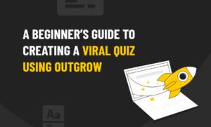 OutGrow Viral Quiz