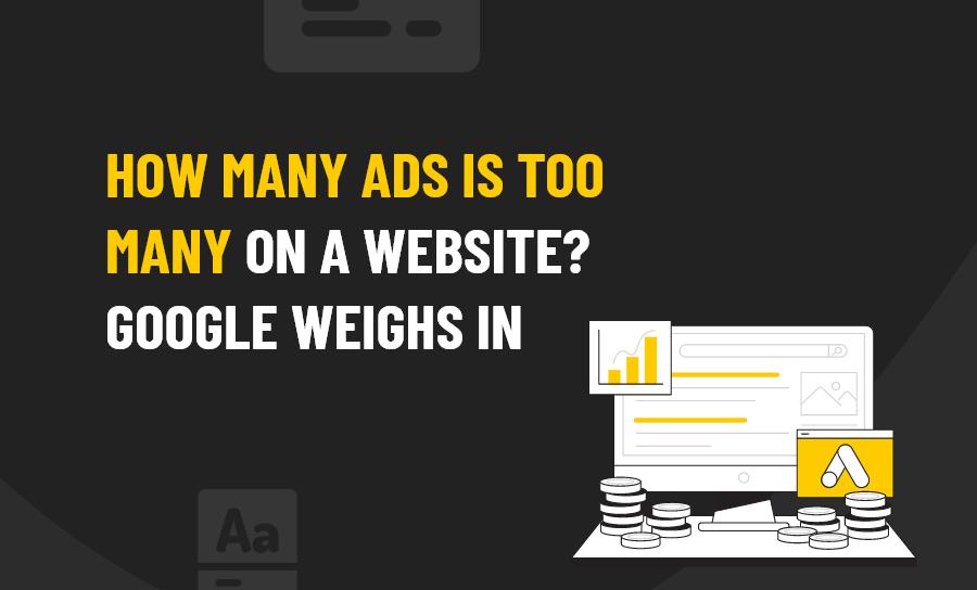Ads Google Weighs