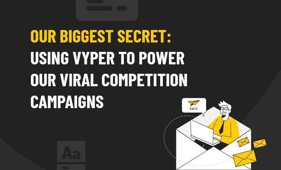 Vyper Competition Campaigns