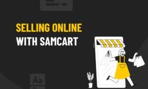SamCart Selling Online
