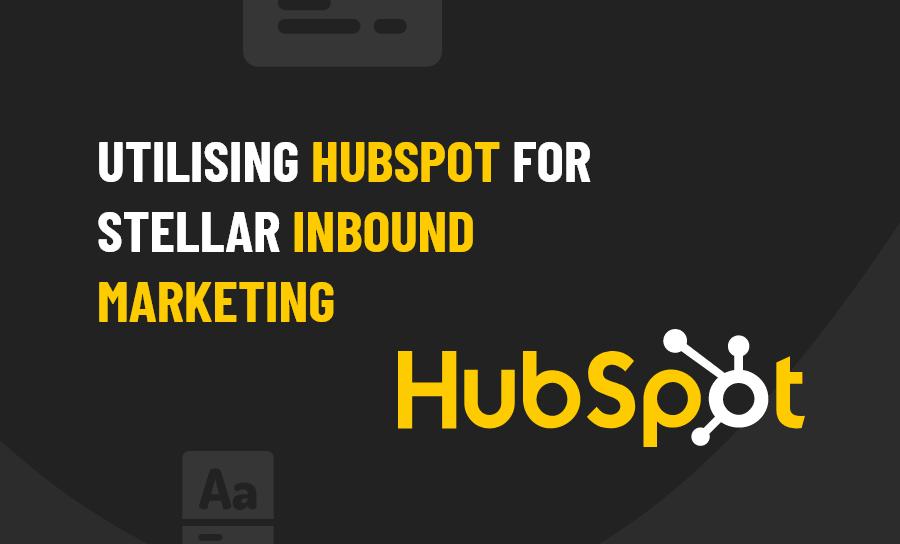 Utilising Hubspot
