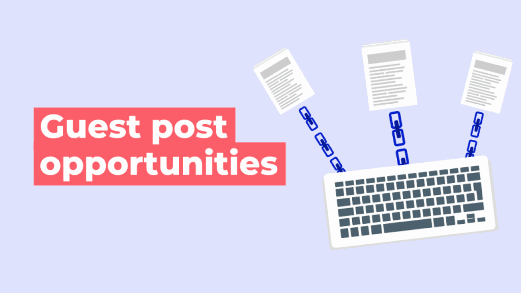 Banner with 'guest post opportunities' in white text on a red block background with a keyboard with chain links to three documents.