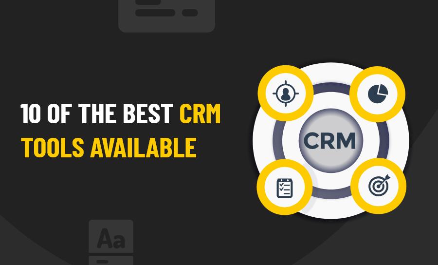 Best CRM Tools