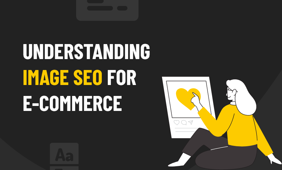 Image SEO for e-Commerce