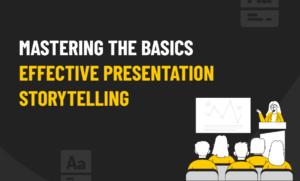 basics effective presentation storytelling