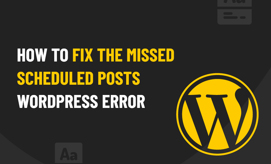 Missed Scheduled Posts WordPress Error