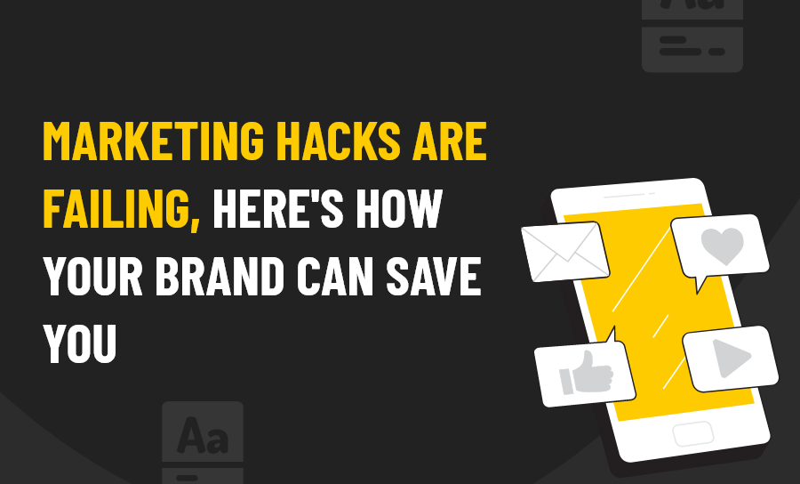 Marketing Hacks are failing