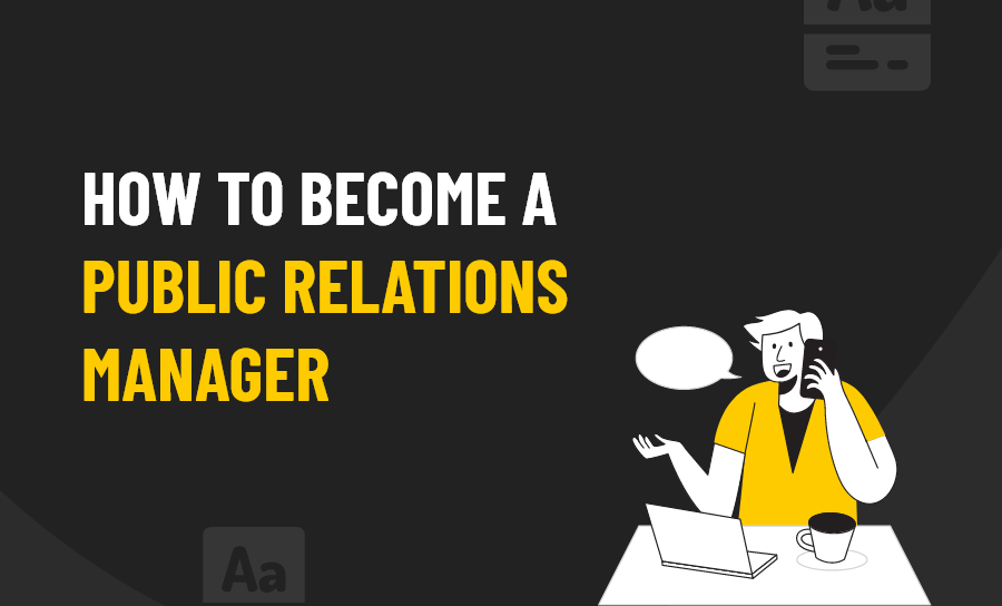 Become a Public Relations Manager
