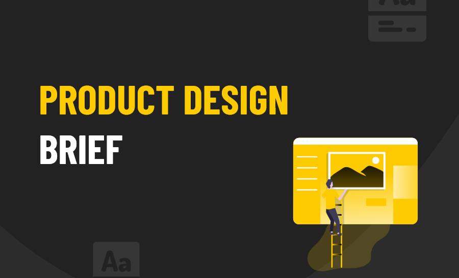 Product design brief