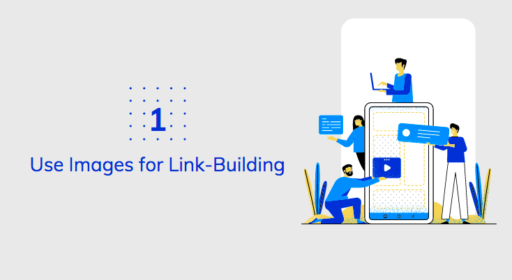 Use Images for Link-Building