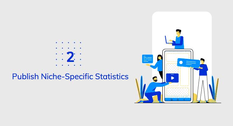 Publish Niche-Specific Statistics