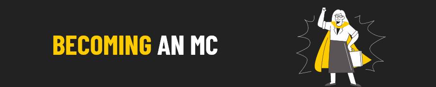 becoming an mc