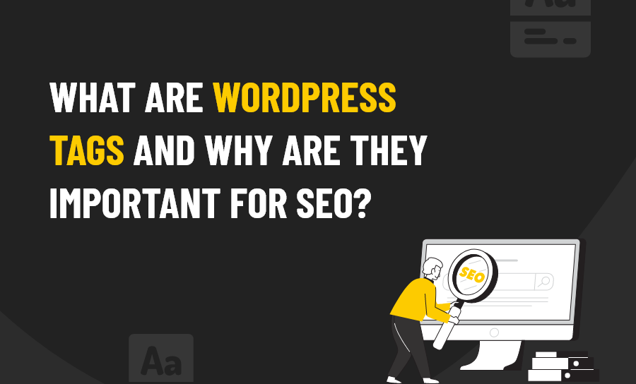 What are Wordpress Tags